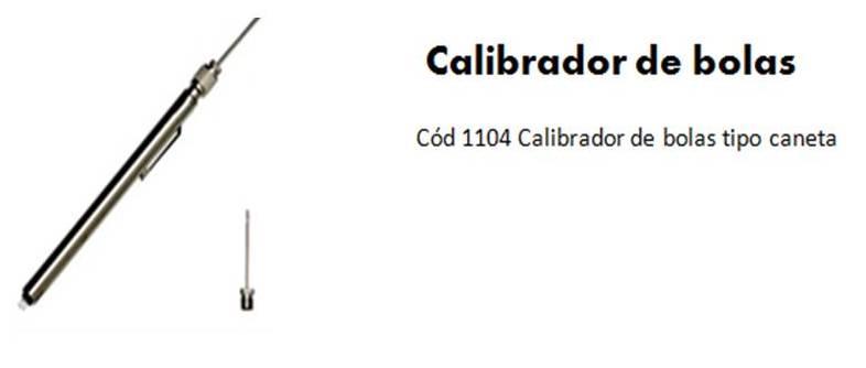 CALIBRADOR BOLA TIPO CANETA PANGUE 21a4851851652